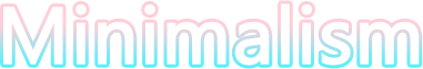 The word ''minimalism'' outlined with a pink and 